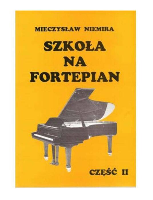 """""""Szkoła na fortepian cz.2"""" M. Niemira"""