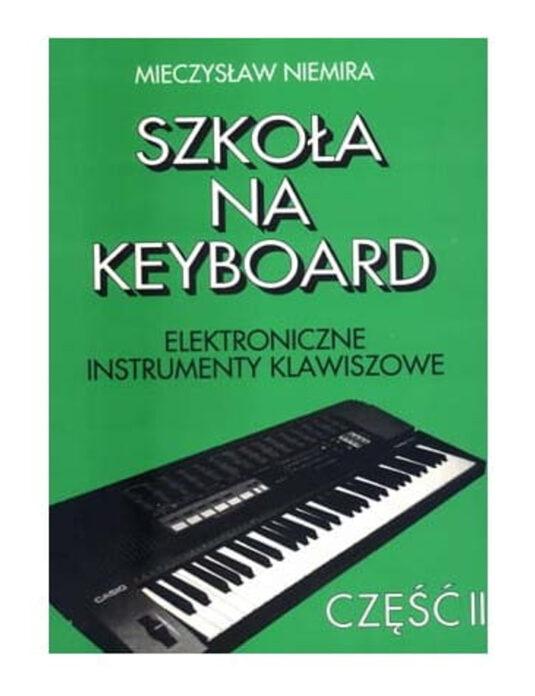"""""""Szkoła na keyboard cz. 2"""" M. Niemira"""